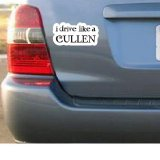 I DRIVE LIKE A CULLEN – Twilight New Moon – Sticker Decal – #S005
